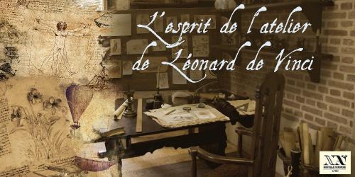 L'esprit de l'atelier de Léonard de Vinci - Atelier pratique
