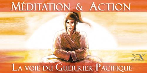 Méditation et Action : Atelier de philosophie pratique