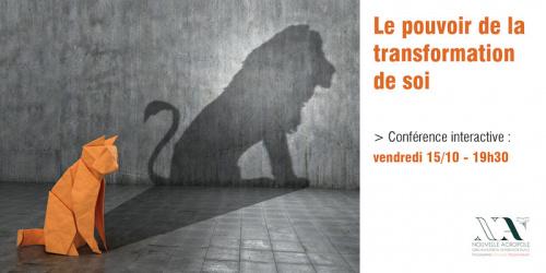 Conférence : Le pouvoir de la transformation de soi