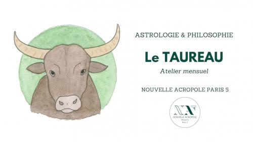 Astrologie & Philosophie - le Taureau