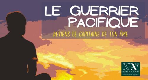 Le Guerrier Pacifique ~ Deviens le capitaine de ton âme