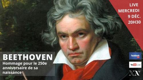 LIVE : Beethoven, un destin héroïque (hommage pour les 250 ans de sa naissance)