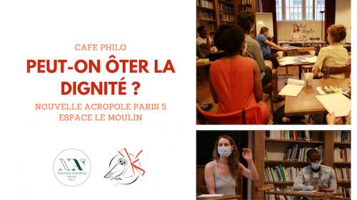 Café philo : Peut-on ôter la dignité ?