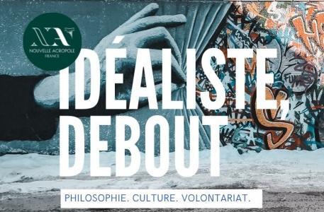 Conférence philo : Idéaliste debout
