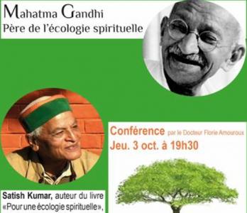 Gandhi, père de l'écologie spirituelle