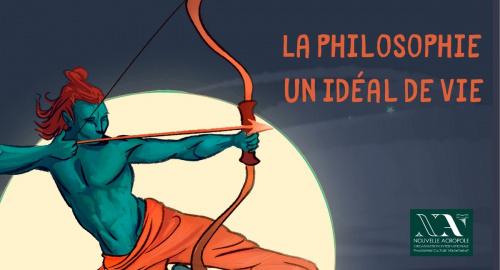La philosophie, un Idéal de vie