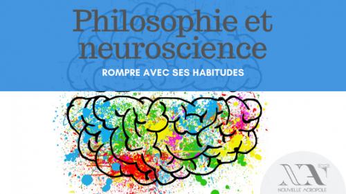 Conférence - Philosophie et neuroscience