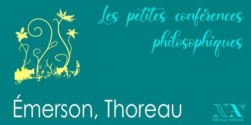 Emerson, Thoreau - Philosophes par nature