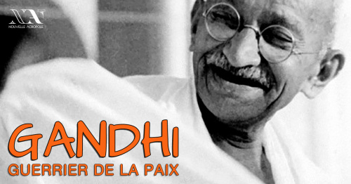 Conférence - Gandhi, Guerrier de la Paix
