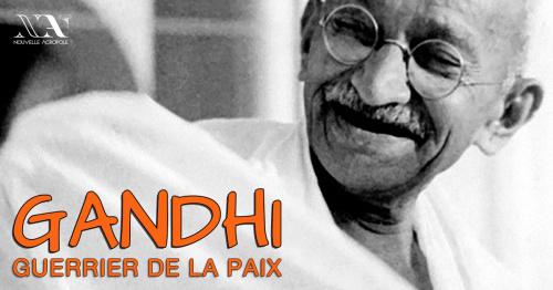 Gandhi, le guerrier de la paix - Conférence