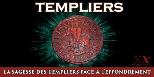 La sagesse des Templiers face à l'effondrement