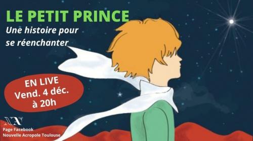 LIVE : Le Petit Prince, une histoire pour se réenchanter