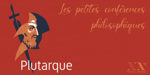 Plutarque - L'art de l'héroïsme